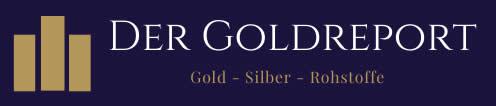 DER GOLDREPORT - Ihr Börsenbrief für Gold, Silber und Minenaktien