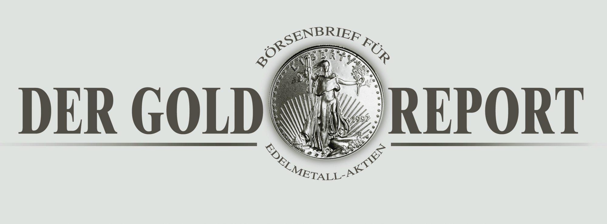 DER GOLDREPORT – Ihr Börsenbrief für Gold, Silber und Minenaktien